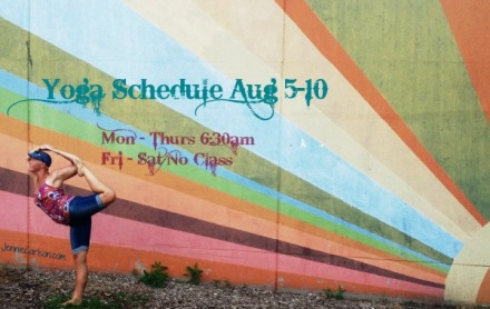 Yoga Schedule for August 4-10